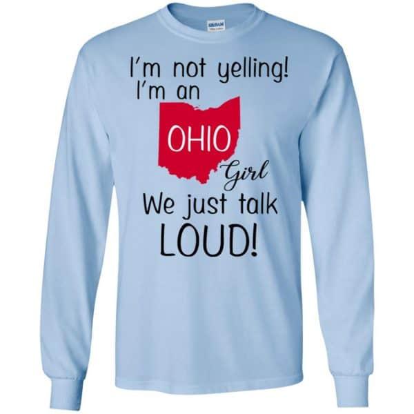 I'm Not Yelling I'm An Ohio Girl We Just Talk Loud T-Shirts, Hoodie, Tank Apparel 8