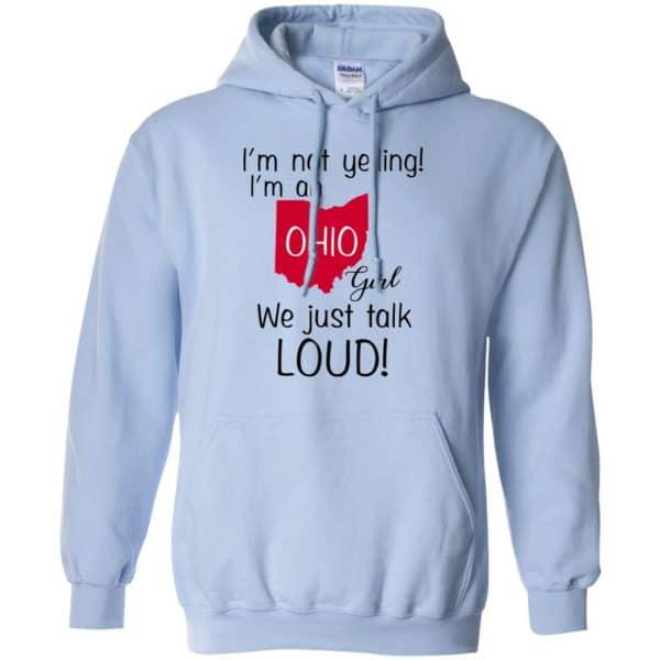 I'm Not Yelling I'm An Ohio Girl We Just Talk Loud T-Shirts, Hoodie, Tank Apparel 11