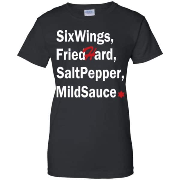 Six Wings, Fried Hard, Salt Pepper Mild Sauce T-Shirts, Hoodie, Tank Apparel 11