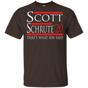 Scott Schrute 2020 – That's What She Said T-Shirts, Hoodie, Tank Apparel
