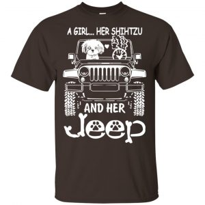 A Girl Her Shih Tzu And Her Jeep T-Shirts, Hoodie, Tank Apparel 2