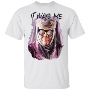 Game Of Thrones: Olenna Tyrell – Tell Cersei It Was Me T-Shirts, Hoodie, Tank Apparel 2