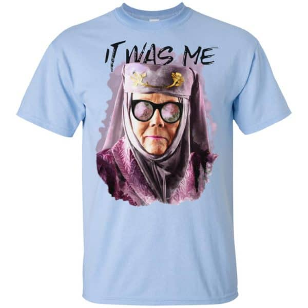 Game Of Thrones: Olenna Tyrell – Tell Cersei It Was Me T-Shirts, Hoodie, Tank Apparel
