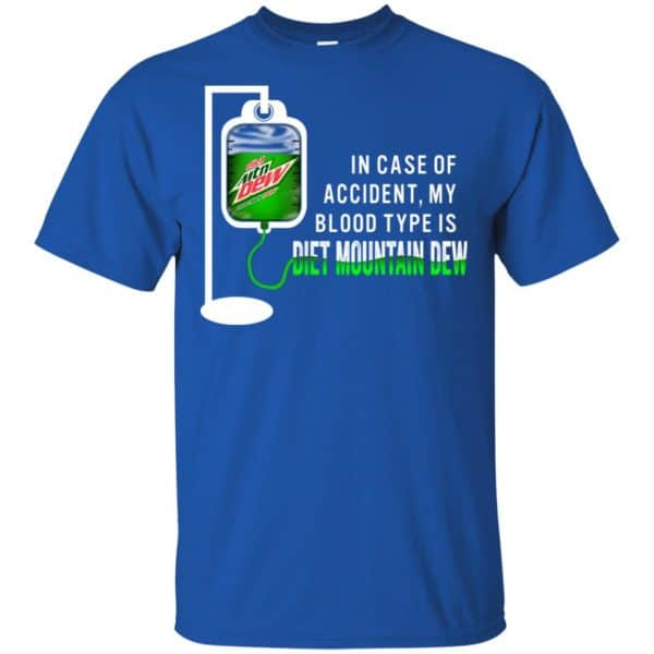 In Case Of Accident My Blood Type Is Diet Mountain Dew T-Shirts, Hoodie, Tank Apparel