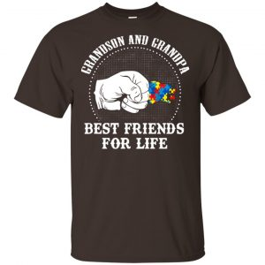 Autism: Grandson And Grandpa Best Friends For Life Autism Awareness T-Shirts, Hoodie, Tank Apparel