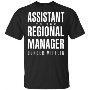 Dunder Mifflin: Assistant To The Regioal Manager Dunder Mifflin T-Shirts, Hoodie, Tank Apparel