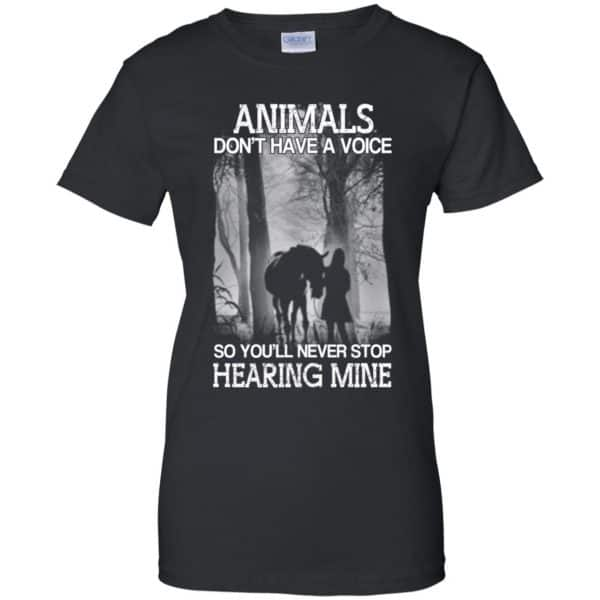 Animals Don't Have A Voice So You'll Never Stop Hearing Mine T-Shirts, Hoodie, Tank Apparel 11