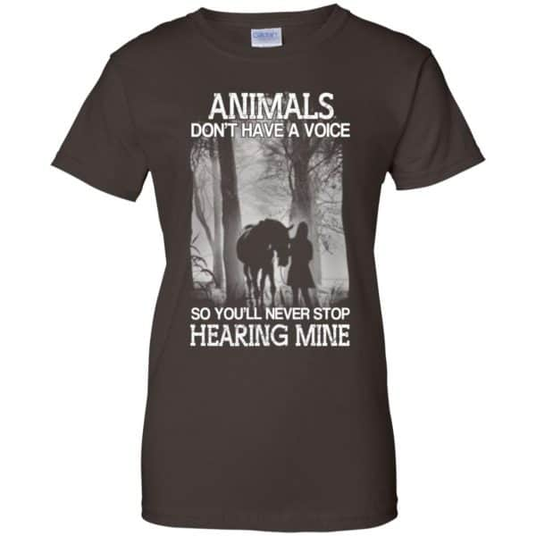 Animals Don't Have A Voice So You'll Never Stop Hearing Mine T-Shirts, Hoodie, Tank Apparel 12