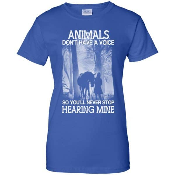 Animals Don't Have A Voice So You'll Never Stop Hearing Mine T-Shirts, Hoodie, Tank Apparel 14