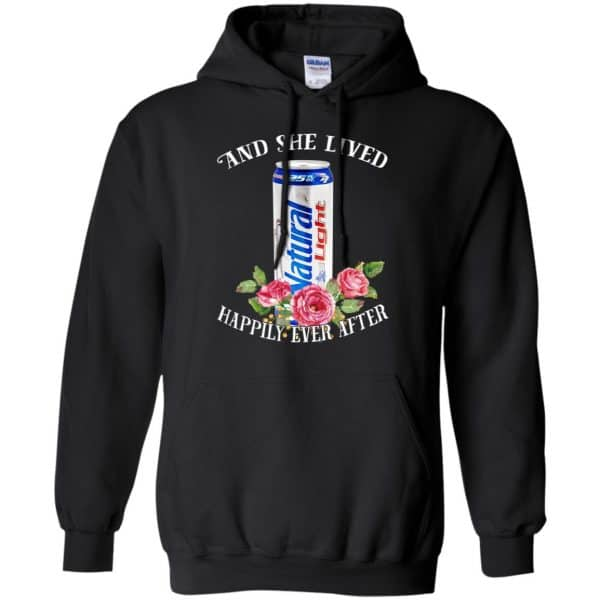 I Love Natural Light – And She Lived Happily Ever After T-Shirts, Hoodie, Tank Apparel 7