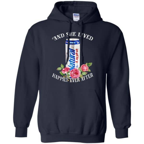 I Love Natural Light – And She Lived Happily Ever After T-Shirts, Hoodie, Tank Apparel 8