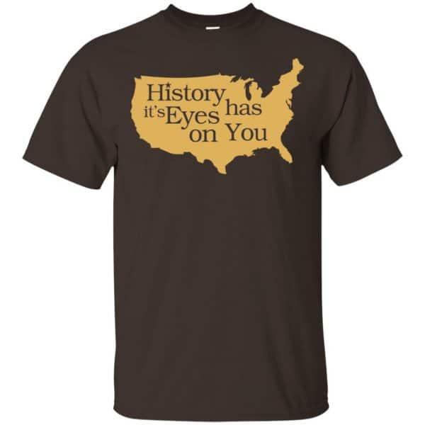 Hamilton: History Has Its Eyes On You Hamilton T-Shirts, Hoodie, Tank Apparel 4