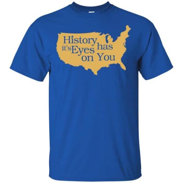 Hamilton: History Has Its Eyes On You Hamilton T-Shirts, Hoodie, Tank Apparel 5