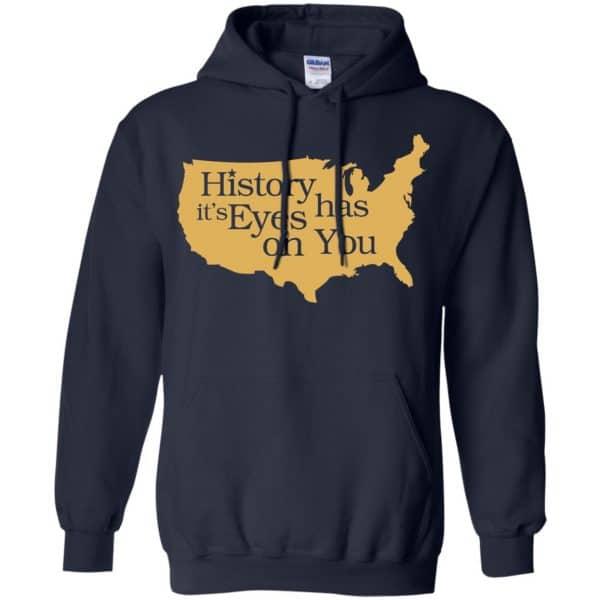 Hamilton: History Has Its Eyes On You Hamilton T-Shirts, Hoodie, Tank Apparel 8