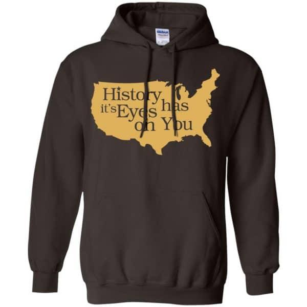 Hamilton: History Has Its Eyes On You Hamilton T-Shirts, Hoodie, Tank Apparel 9