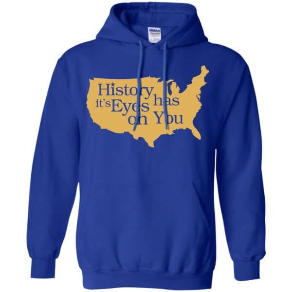 Hamilton: History Has Its Eyes On You Hamilton T-Shirts, Hoodie, Tank Apparel 10