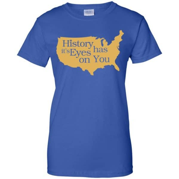 Hamilton: History Has Its Eyes On You Hamilton T-Shirts, Hoodie, Tank Apparel 14