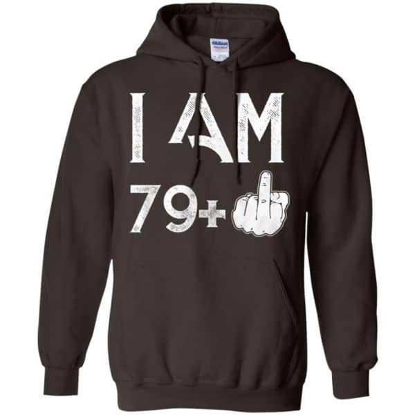 I Am 79+ 80th Birthday Funny T-Shirts, Hoodie, Tank Apparel 9