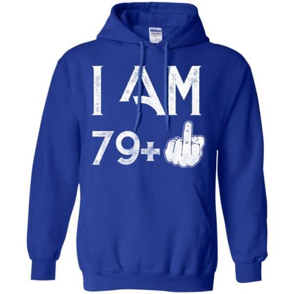 I Am 79+ 80th Birthday Funny T-Shirts, Hoodie, Tank Apparel 10