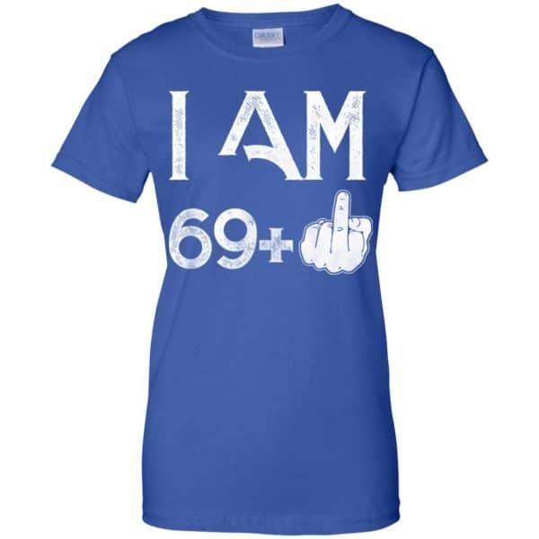 I Am 69+ 70th Birthday Funny T-Shirts, Hoodie, Tank Apparel 14
