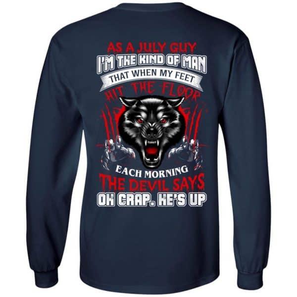 As A July Guy I'm The Kind Of Man That When My Feet Hit The Floor T-Shirts, Hoodie, Tank Apparel 8