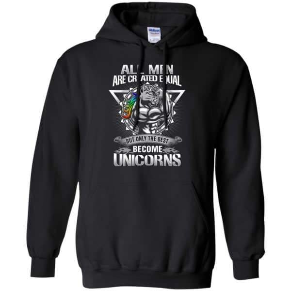All Men Created Equal But Only The Best Become Unicorns T-Shirts, Hoodie, Tank Apparel 9