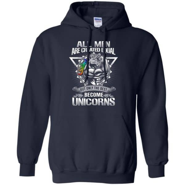 All Men Created Equal But Only The Best Become Unicorns T-Shirts, Hoodie, Tank Apparel 10
