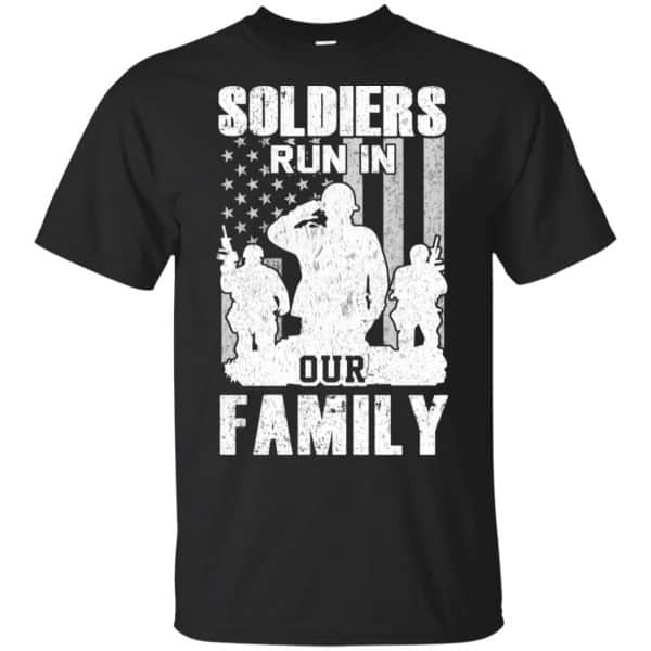 Veteran: Soldiers Run In Out Family Veteran Dad Son T-Shirts, Hoodie, Tank Apparel 3