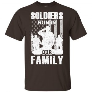 Veteran: Soldiers Run In Out Family Veteran Dad Son T-Shirts, Hoodie, Tank Apparel