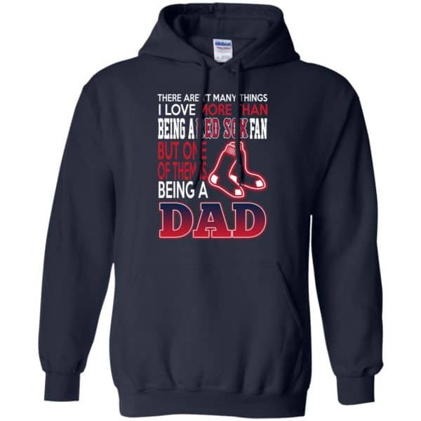 Boston Red Sox Dad T-Shirts Love Beging A Red Sox Fan But One Is Being A Dad T-Shirts, Hoodie, Tank Apparel