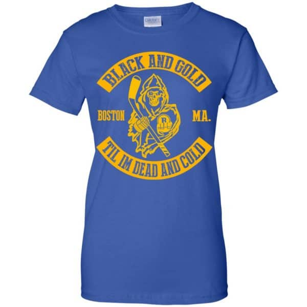 Boston Bruins: Black And Gold Til I'm Dead And Cold T-Shirts, Hoodie, Tank Apparel 14