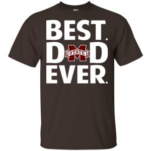 Mississippi State Bulldogs Best Dad Ever T-Shirts, Hoodie, Tank Apparel