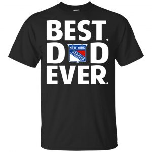 New York Rangers Best Dad Ever T-Shirts, Hoodie, Tank Apparel
