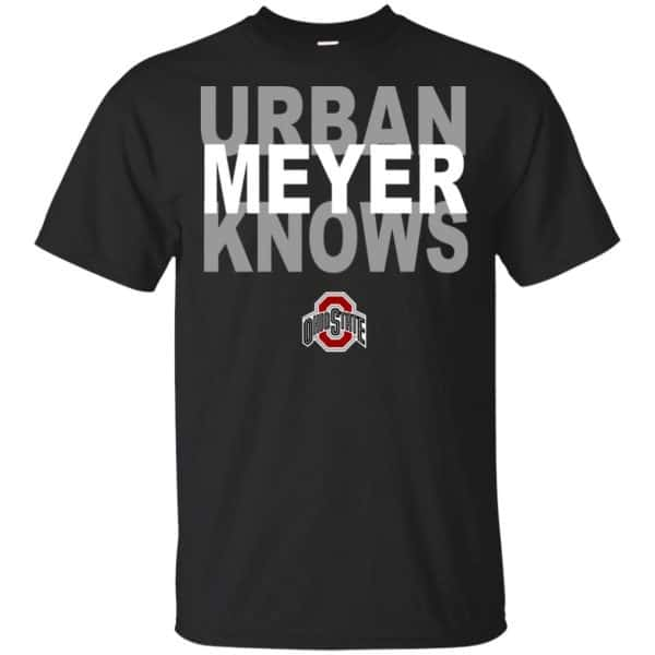 Ohio State Buckeyes: Urban Meyer Knows T-Shirts, Hoodie, Tank Apparel 3