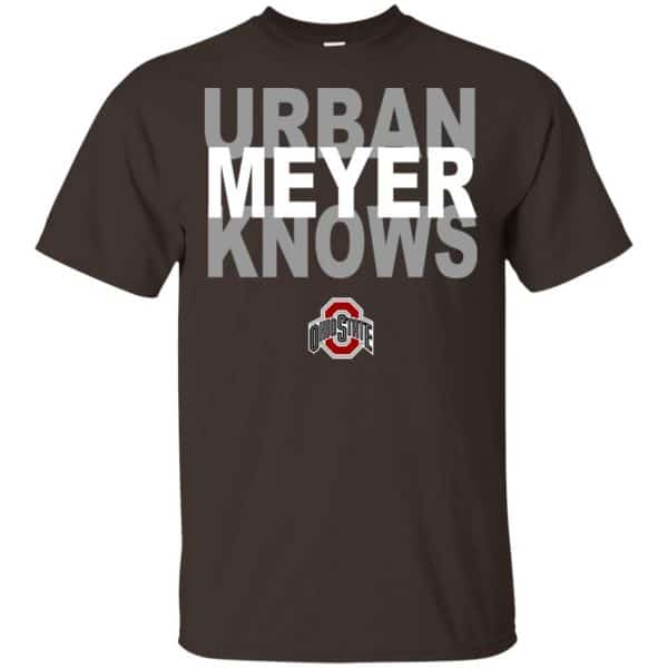 Ohio State Buckeyes: Urban Meyer Knows T-Shirts, Hoodie, Tank Apparel 4