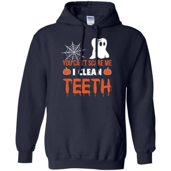 You Can't Scare Me I Clean Teeth Dentist Halloween T-Shirts, Hoodie, Tank Apparel 8