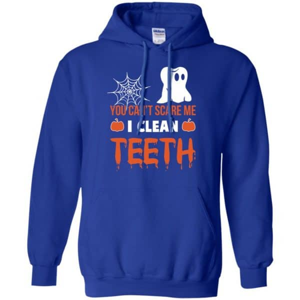 You Can't Scare Me I Clean Teeth Dentist Halloween T-Shirts, Hoodie, Tank Apparel 10