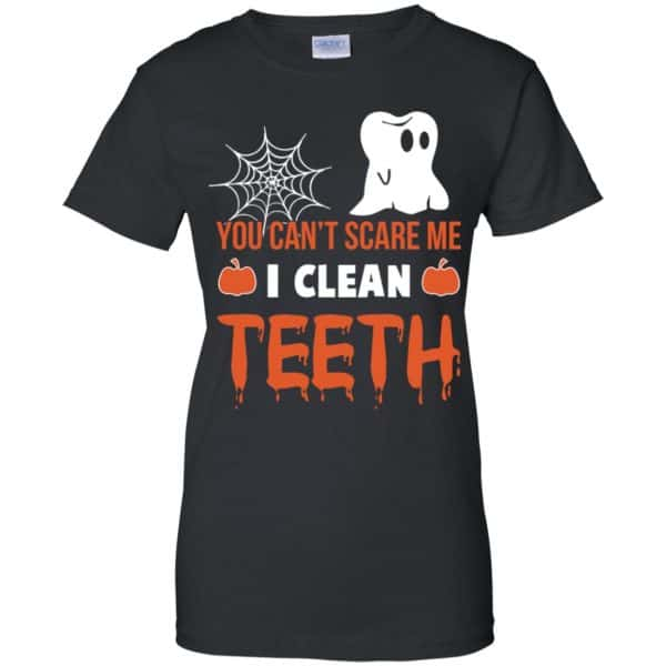 You Can't Scare Me I Clean Teeth Dentist Halloween T-Shirts, Hoodie, Tank Apparel 11
