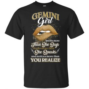 Gemini Girl Knows More Than She Says Zodiac Birthday T-Shirts, Hoodie, Tank