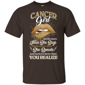 Cancer Girl Knows More Than She Says Zodiac Birthday T-Shirts, Hoodie, Tank Apparel