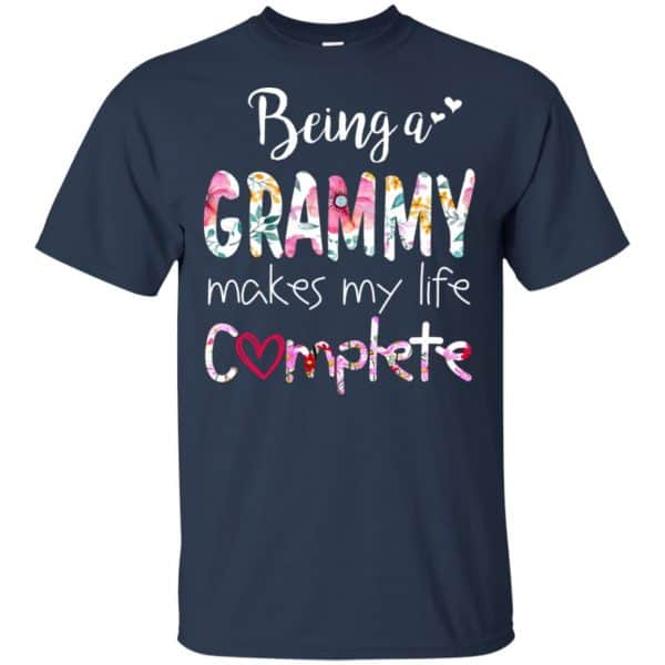 Being A Grammy Makes My Life Complete Mother's Day T-Shirts, Hoodie, Tank Apparel 6
