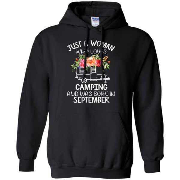 Just A Woman Who Loves Camping And Was Born In September T-Shirts, Hoodie, Tank Apparel 7