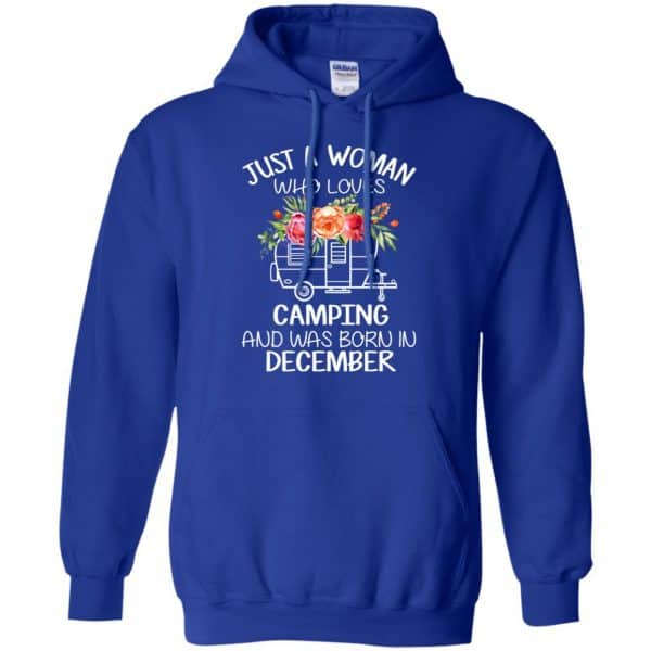 Just A Woman Who Loves Camping And Was Born In December T-Shirts, Hoodie, Tank Apparel