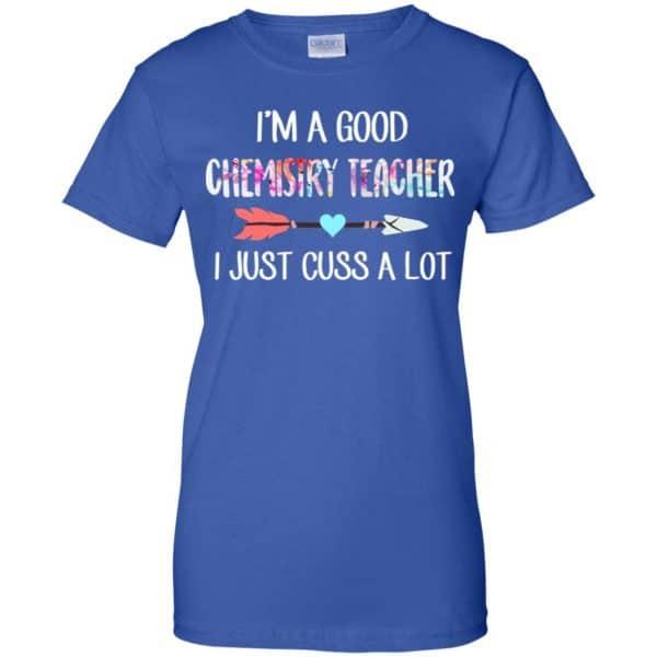 I'm A Good Chemistry Teacher I Just Cuss A Lot T-Shirts, Hoodie, Tank Apparel 14