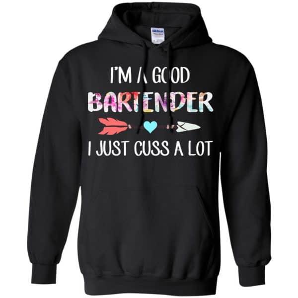 I'm A Good Bartender I Just Cuss A Lot T-Shirts, Hoodie, Tank Apparel 7