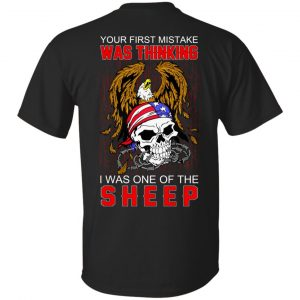 Your First Mistake Was Thinking I Was One Of The Sheep T-Shirts, Hoodie, Tank Apparel