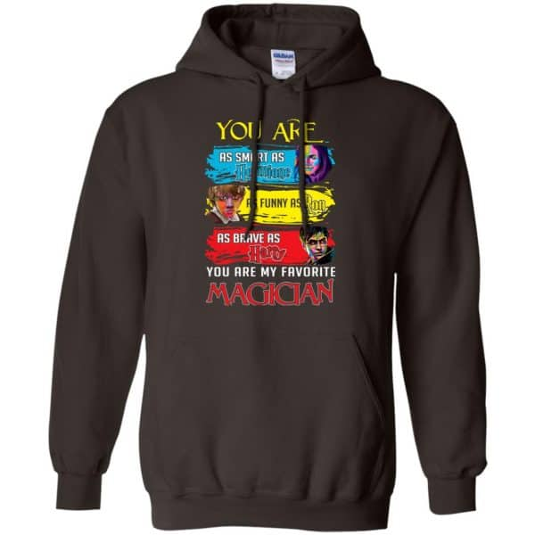 You Are As Smart As Hermione As Funny As Ron As Brave As Harry You Are My Favorite Magician Shirt, Hoodie, Tank Apparel 9