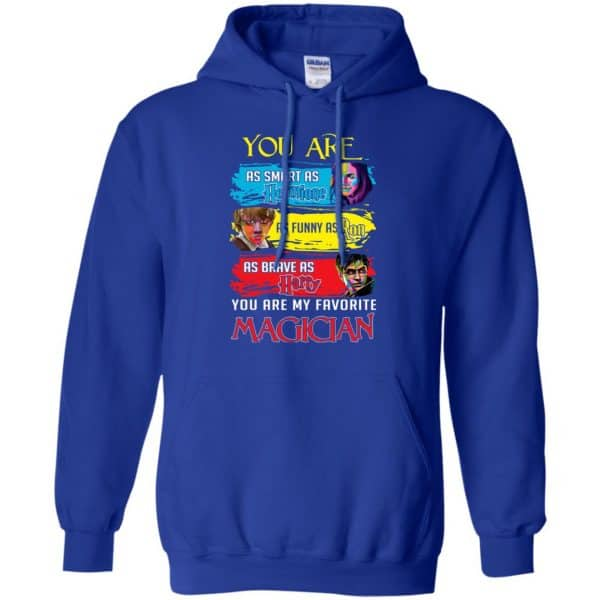 You Are As Smart As Hermione As Funny As Ron As Brave As Harry You Are My Favorite Magician Shirt, Hoodie, Tank Apparel 10