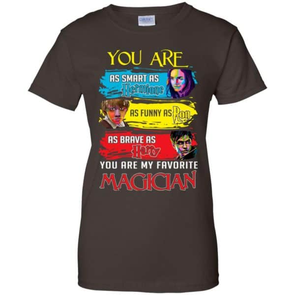 You Are As Smart As Hermione As Funny As Ron As Brave As Harry You Are My Favorite Magician Shirt, Hoodie, Tank Apparel 12