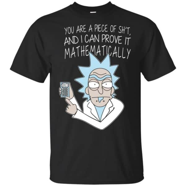 You Are A Piece Of Shit And I Can Prove It Mathematically Shirt, Hoodie, Tank Apparel 3